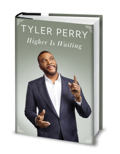 """""""Tyler Perry"""" """"Higher Is Waiting"""" """"Naturalbabydol"""" """"Book Worm"""" """"Book"""" """"Inspiration"""" """"Spiritual"""""""