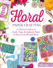 Hello Angel Floral Papercrafting